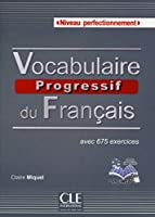 Vocabulaire progressif du francais - Nouvelle edition: Livre + Audio CD C1 (