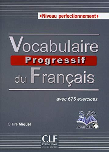 Vocabulaire progressif du français Niveau perfectionnement ksiazka + plyta CD audio [Lingua francese]: Livre + Audio CD C1 (