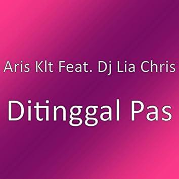 Ditinggal Pas