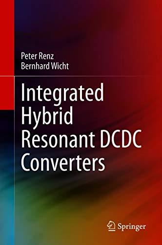 Integrated Hybrid Resonant DCDC Converters (English Edition)