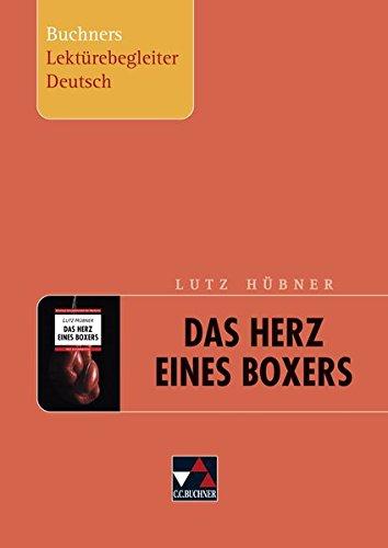 Buchners Lektürebegleiter Deutsch / Hübner, Herz eines Boxers