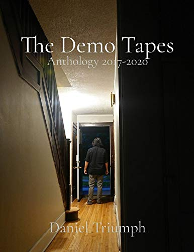The Demo Tapes: Anthology 2017-2020 (English Edition)