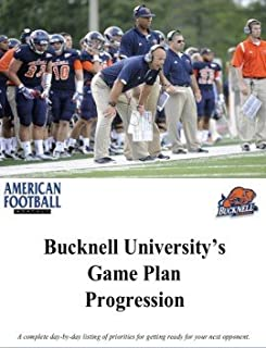 Bucknell Football's Weekly Game Plan Progression - PDF Download