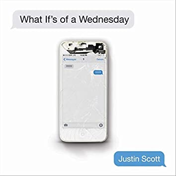 What If's of a Wednesday
