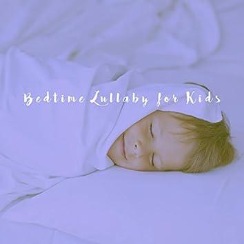 Bedtime Lullaby for Kids