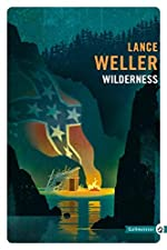 Wilderness de Lance Weller