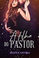 A Filha do Pastor: Livro único