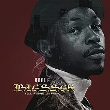 iBlesser (feat. Mthunzi & Sfundo)