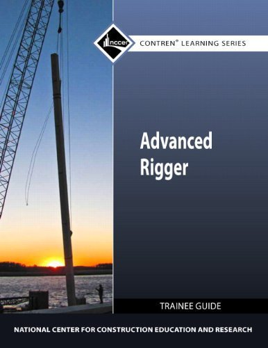 Advanced Rigger Trainee Guide (Contren Learning Series) by NCCER(March 24, 2011) Paperback