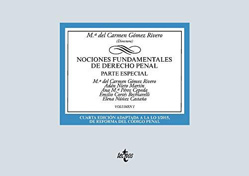 Nociones fundamentales de Derecho Penal: Volumen I. Parte especial
