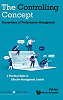 The Controlling Concept: Cornerstone of Performance Management