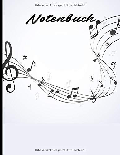 Notenbuch: Blanko Notenbuch bzw. Notenheft zum Aufschreiben von Noten und Komponieren eigener Stücke - 120 Seiten mit hochwertigem Noten Papier - auch super als Geschenk geeinget!