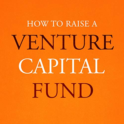 『How to Raise a Venture Capital Fund』のカバーアート
