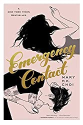 Emergency Contactby Mary H. K. Choi