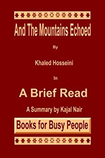 And the Mountains Echoed by Khaled Hosseini: A Brief Read