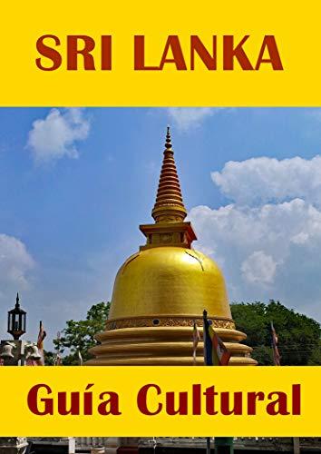 Sri Lanka Guía Cultural (Guías Culturales)