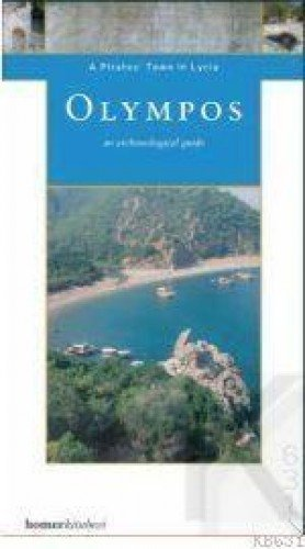 Olympos: A Pirate's Town in Lycia (Homer Archaeological Guides)
