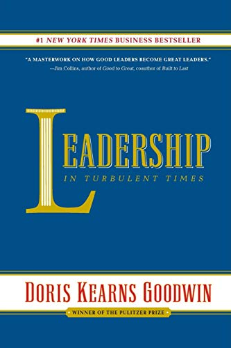 Compare Textbook Prices for Leadership: In Turbulent Times  ISBN 9781476795935 by Goodwin, Doris Kearns