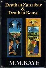 Death In Zanzibar & Death In Kenya