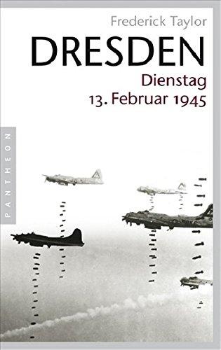 Dresden: Dienstag, 13. Februar 1945