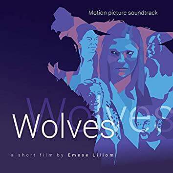 Wolves (Original Motion Picture Soundtrack)