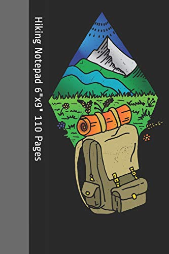 Hiking Notepad: Notebook, Composition Book College Wide Ruled 6