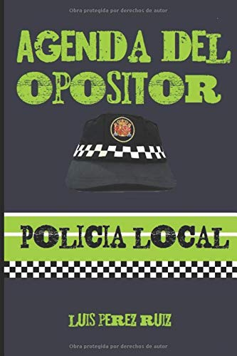 Agenda del Opositor Policía Local