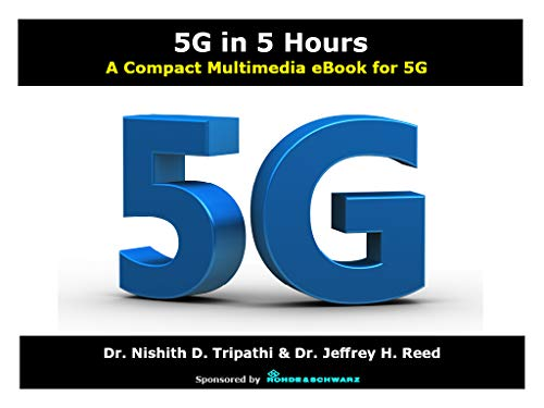 5G in 5 Hours: A Compact Multimedia eBook (English Edition)