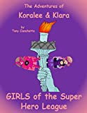 Girls of the Super Hero League (English Edition)