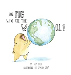 The Pug Who Ate The World