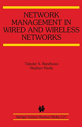 Network Management in Wired and Wireless Networks (The Springer International Series in Engineering and Computer Science Book 653) (English Edition)