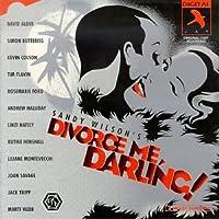 Divorce Me, Darling! (1997 Chichester Cast)
