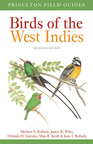 Birds of the West Indies Second Edition (Princeton Field Guides Book 143)