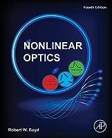 Nonlinear Optics, Fourth Edition