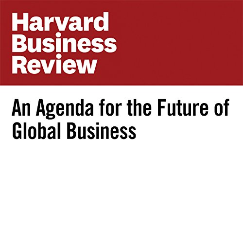 An Agenda for the Future of Global Business audiobook cover art