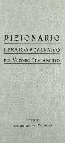 Dizionario ebraico e caldaico del Vecchio Testamento (rist. anast.)