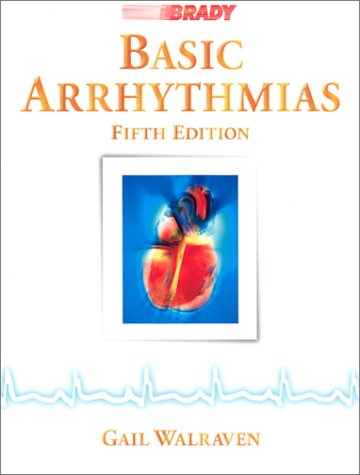 Basic Arrhythmias (5th Edition)