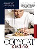 COPYCAT RECIPES: Make Most Popular Dishes at Home. Easy-to-Follow Recipes, from Appetizers to Desserts, by Cracker Barrel, Cheesecake Factory and More. (Famous Restaurant Copycat Cookbook)