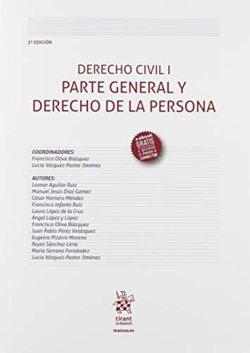 Derecho Civil I Parte General y Derecho De La Persona 3ª Edición 2019 (Manuales de Derecho Civil y Mercantil)