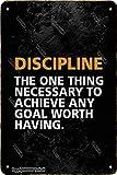 BIGYAK Cartel decorativo de metal de 20 x 30 cm con aspecto vintage de Discipline The One Thing Necessary para el hogar, cocina, baño, granja, jardín, garaje, citas inspiradoras, decoración de pared