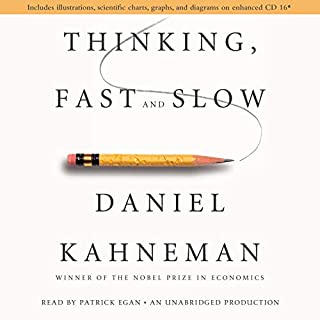 Thinking, Fast and Slow                   By:                                                                                                                                 Daniel Kahneman                               Narrated by:                                                                                                                                 Patrick Egan                      Length: 20 hrs and 2 mins     12,135 ratings     Overall 4.4