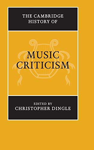 Compare Textbook Prices for The Cambridge History of Music Criticism  ISBN 9781107037892 by Dingle, Christopher