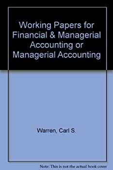 Working Papers for Financial & Managerial Accounting or Managerial Accounting 0538873590 Book Cover