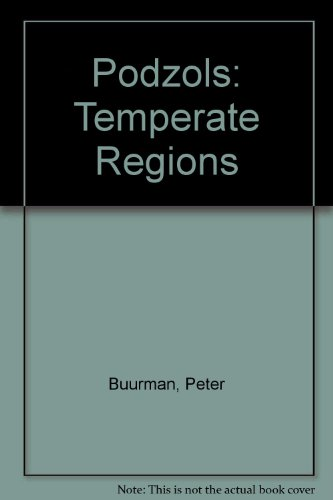 Podzols: Temperate Regions