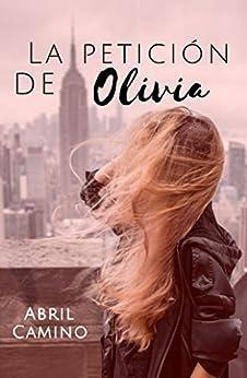 La petición de Olivia de [Abril Camino]