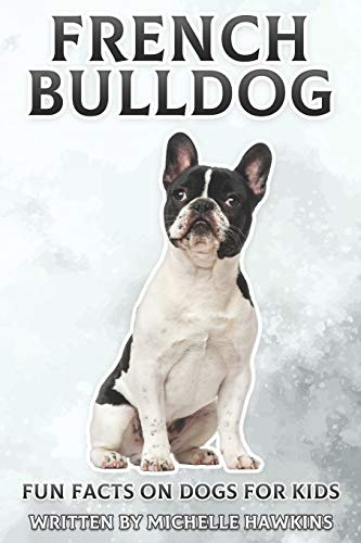 French Bulldog: Fun Facts on Dogs for Kids #1