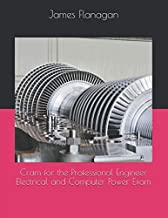 Cram for the Professional Engineer Electrical and Computer Power Exam