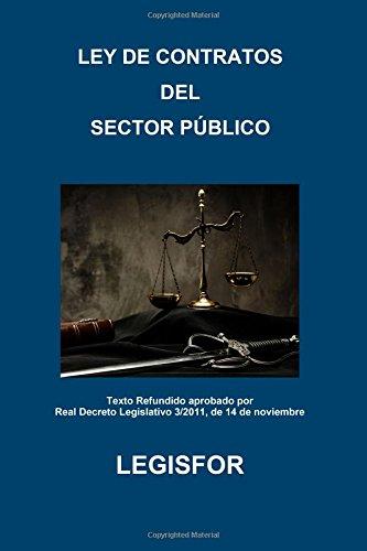 Ley de Contratos del Sector Público. Texto Refundido aprobado por Real Decreto Legislativo 3/2011, de 14 de noviembre