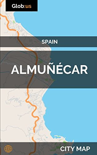 Almuñécar, Spain - City Map [Idioma Inglés]