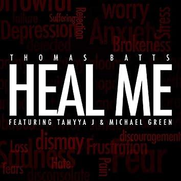 Heal Me (feat. Michael Green & Tamyya J)